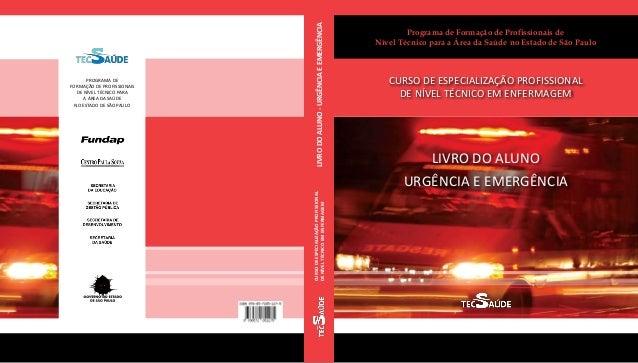 Programa de Formação de Profissionais de Nível Técnico para a Área da Saúde no Estado de São Paulo CURSO DE ESPECIALIZAÇÃO...