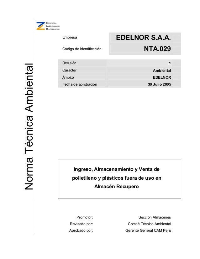Empresa                       EDELNOR S.A.A.                          Código de identificación                   NTA.029  ...