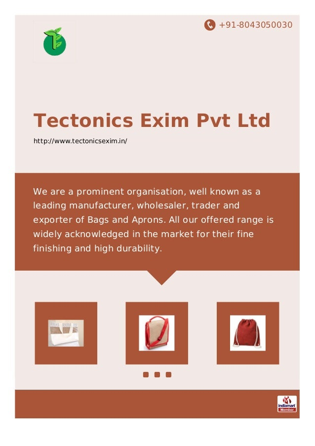 +91-8043050030 Tectonics Exim Pvt Ltd http://www.tectonicsexim.in/ We are a prominent organisation, well known as a leadin...