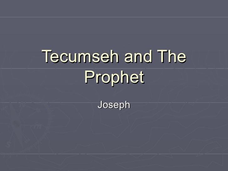 Tecumseh and The Prophet Joseph