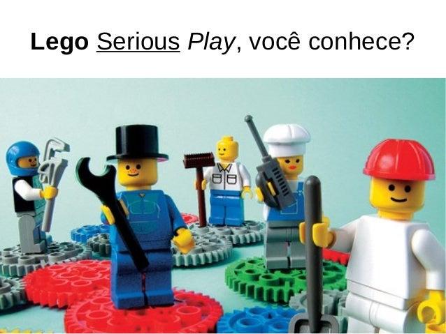 Lego Serious Play, você conhece?