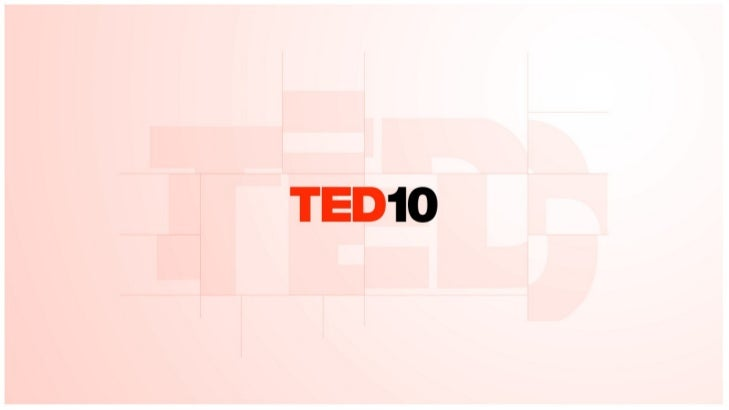 TED10 - 10 commandments of a great TEDTalk