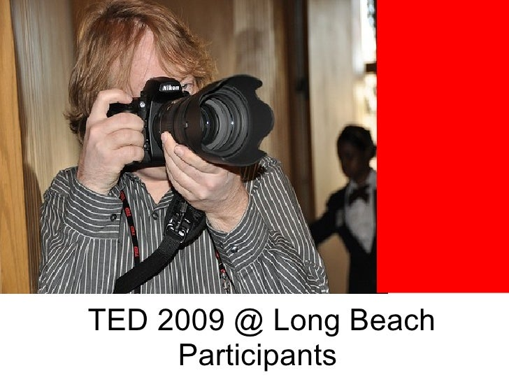 TED 2009 @ Long Beach Participants