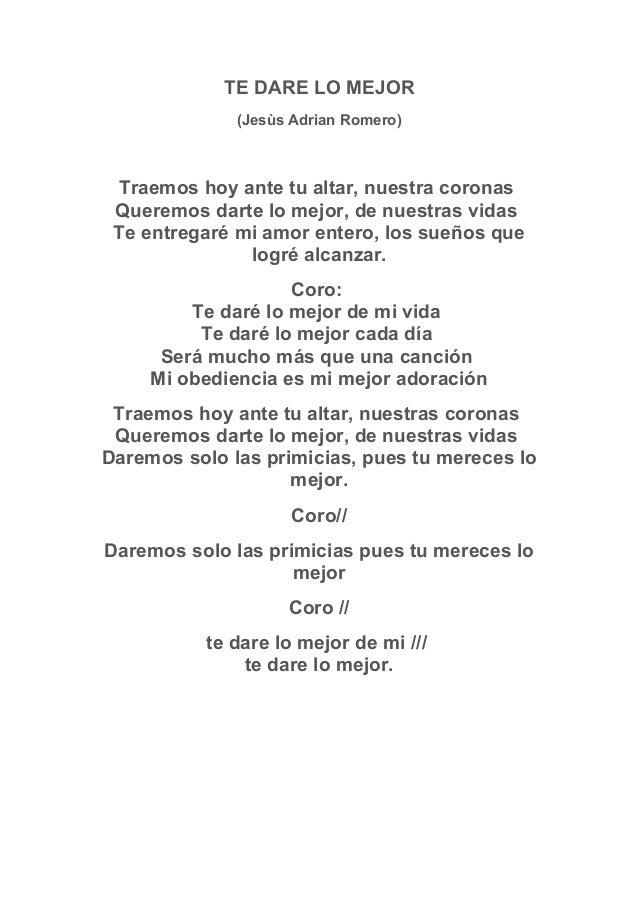 TE DARE LO MEJOR Jess Adrian Romero Traemos Hoy Ante Tu Altar