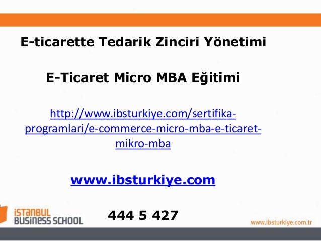 E-ticarette Tedarik Zinciri Yönetimi E-Ticaret Micro MBA Eğitimi http://www.ibsturkiye.com/sertifikaprogramlari/e-commerce...