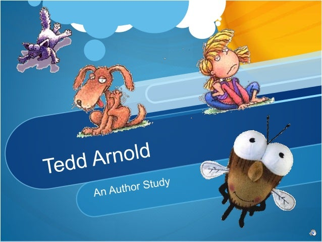 Tedd Arnold has published over 50 books. Have you read or heard any of his books?