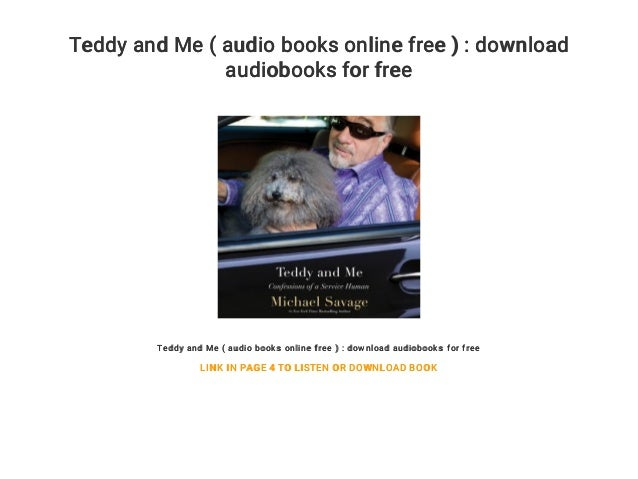 Teddy and Me ( audio books online free ) : download audiobooks for free Teddy and Me ( audio books online free ) : downloa...