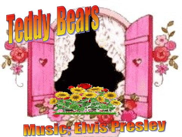Teddy  Bears Music; Elvis Presley