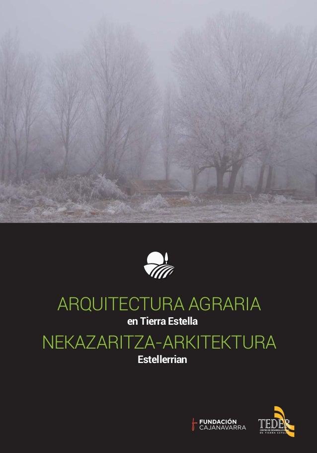 en Tierra Estella ARQUITECTURA AGRARIA Estellerrian NEKAZARITZA-ARKITEKTURA