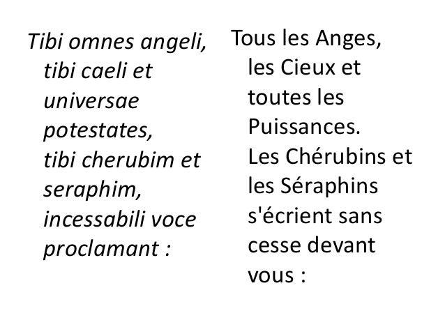 « Sanctus, Sanctus, Sanctus Dominus Deus Sabaoth. Pleni sunt caeli et terra maiestatis gloriae tuae. » Saint, Saint, Saint...