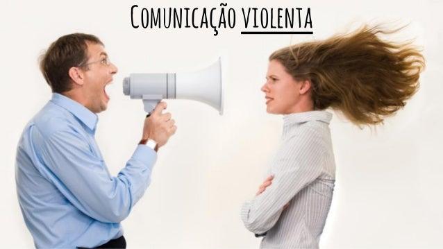 Comunicação não-violenta Slide 2