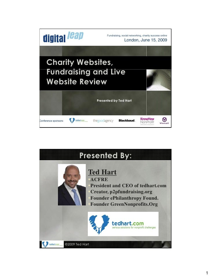 Charity Websites, Fundraising and Live Website Review                       Presented by Ted Hart                 Presente...