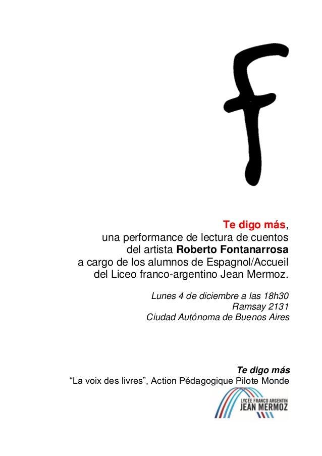 Te digo más, una performance de lectura de cuentos del artista Roberto Fontanarrosa a cargo de los alumnos de Espagnol/Acc...