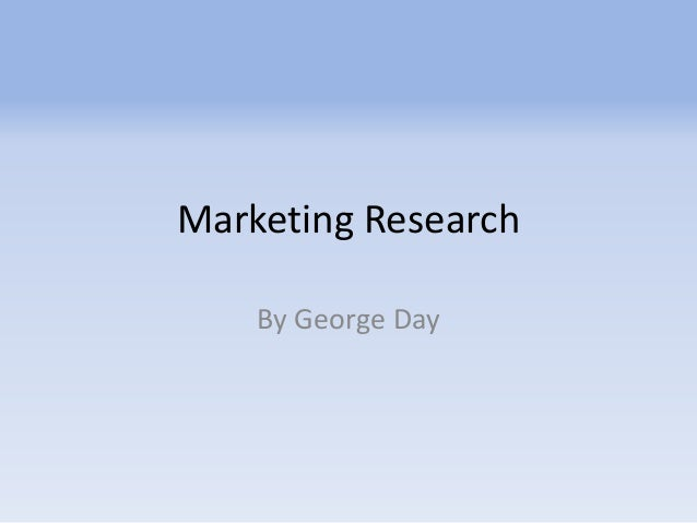 Marketing Research By George Day