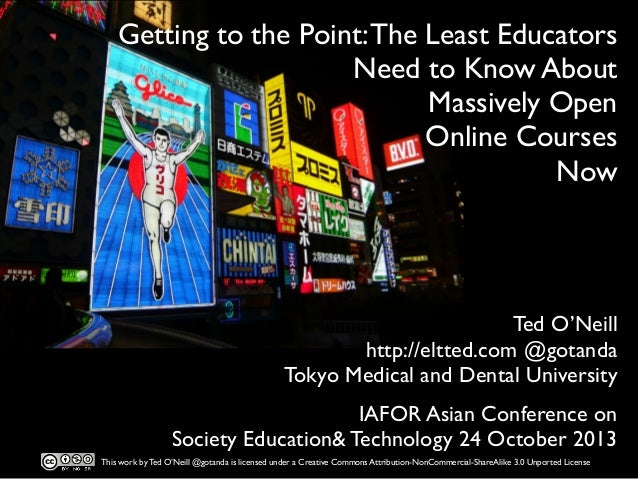 Getting to the Point: The Least Educators Need to Know About Massively Open Online Courses Now  Ted O'Neill http://eltted....