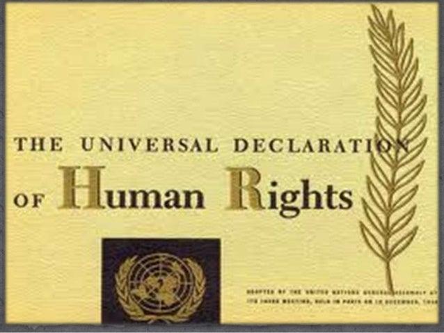 Të drejtat e njeriut janë universale. Një ndër tiparet themelore të të drejtave të njeriut është karakteri i tyre universa...