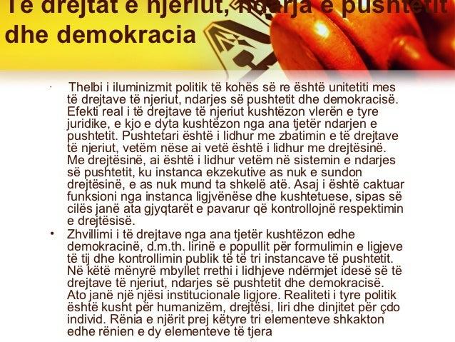 Të drejtat e njeriut, ndarja e pushtetitdhe demokracia    •         Thelbi i iluminizmit politik të kohës së re është unit...
