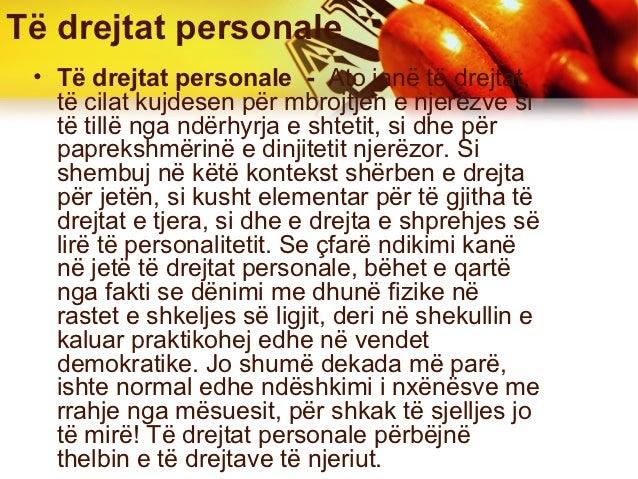 Të drejtat personale • Të drejtat personale - Ato janë të drejtat,   të cilat kujdesen për mbrojtjen e njerëzve si   të ti...