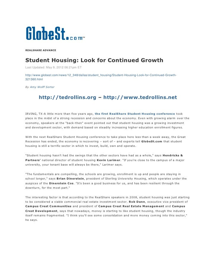 REALSHARE ADVANCEStudent Housing: Look for Continued GrowthLast Updated: May 9, 2012 06:21pm EThttp://www.globest.com/news...