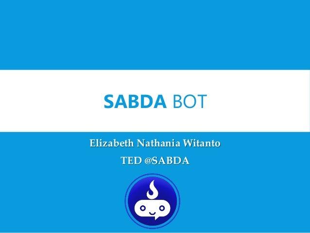 SABDA BOT Elizabeth Nathania Witanto TED @SABDA