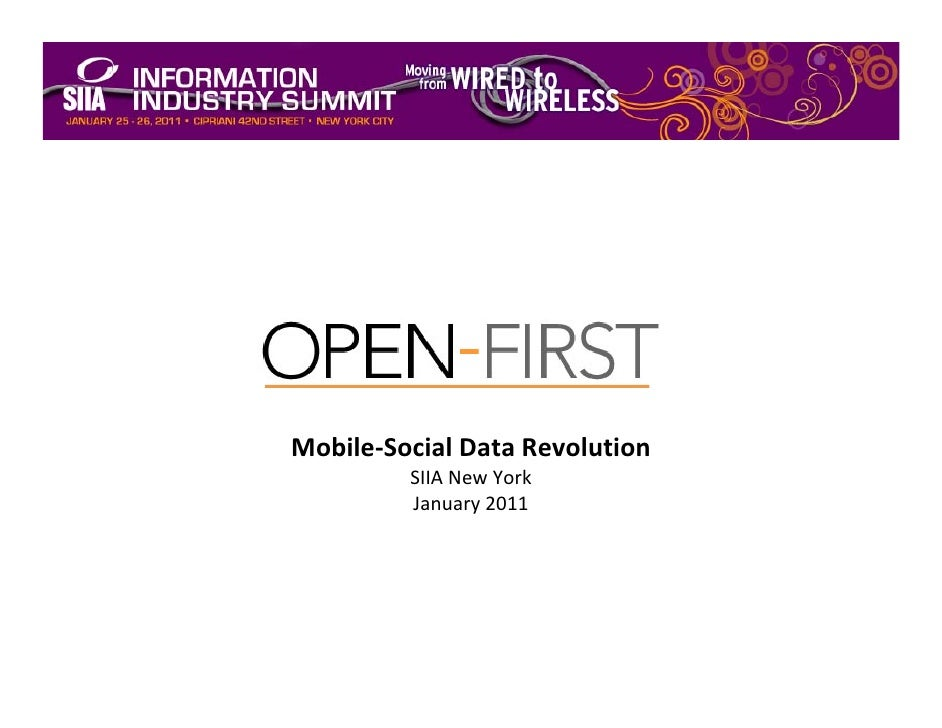 buildingtheopenenterprise Mobile‐SocialDataRevolution          SIIANewYork          January2011