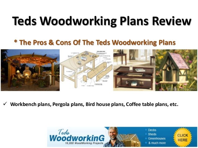 Teds Woodworking Plans Review    * The Pros & Cons Of The Teds Woodworking Plans Workbench plans, Pergola plans, Bird hou...