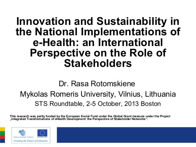 Innovation and Sustainability in the National Implementations of e-Health: an International Perspective on the Role of Sta...