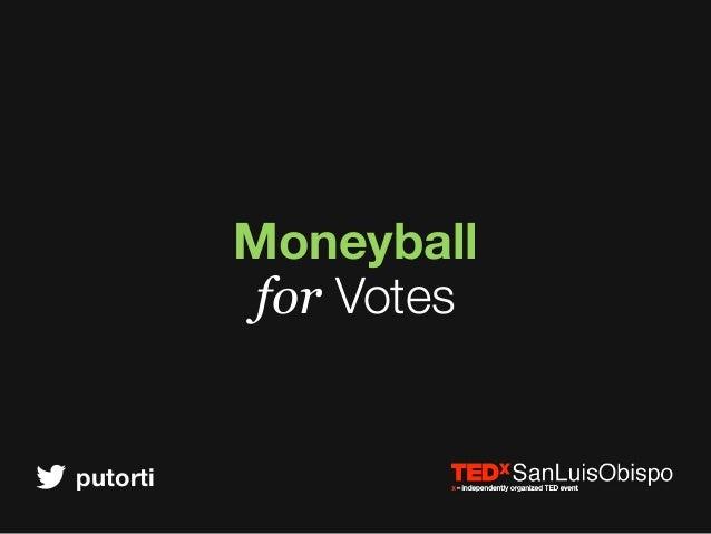putorti Moneyball for Votes