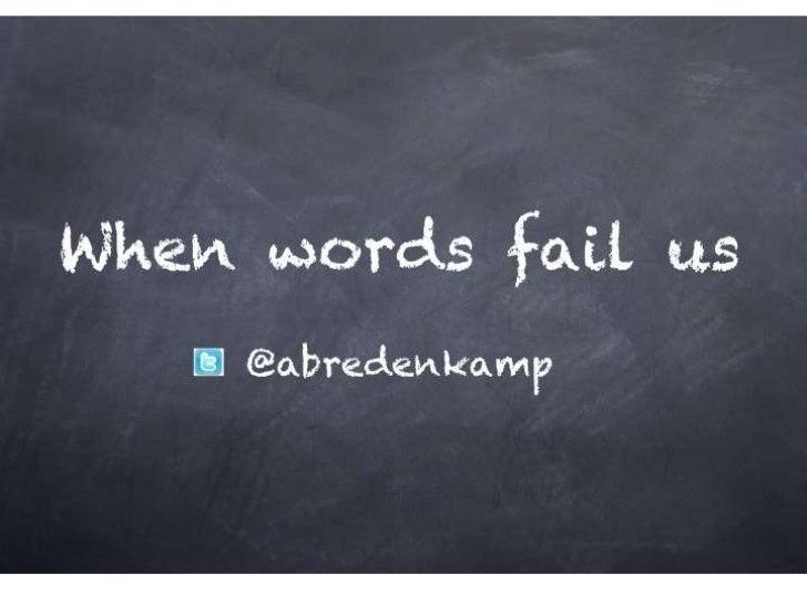 TEDx - when words fail us