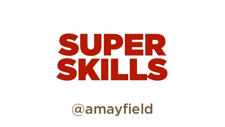 SUPERSKILLS@amayfield