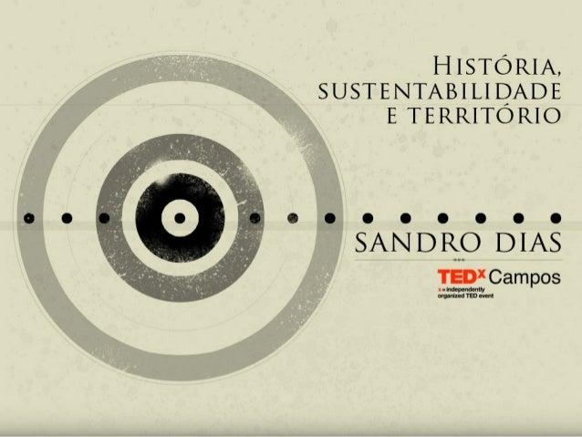 TEDxCampos - Sandro Dias - Homem e Comida