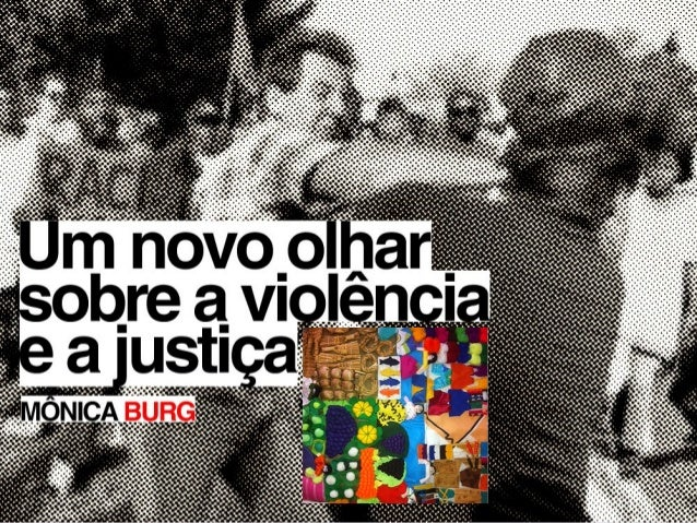 TEDxDaLuz - Mônica Burg - Justiça restaurativa
