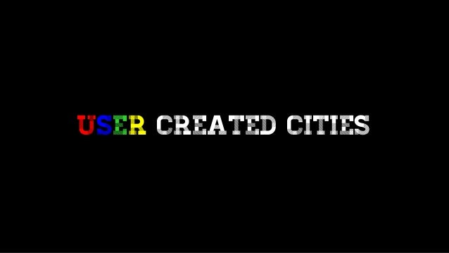 USER created Cities