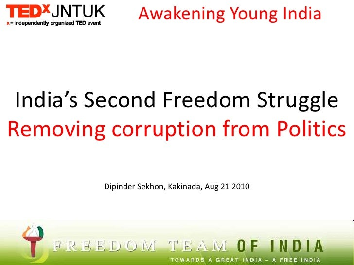 Awakening Young India<br />India's Second Freedom StruggleRemoving corruption from Politics<br />Dipinder Sekhon, Kakinada...