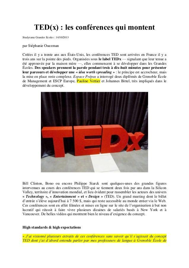 TED(x) : les conférences qui montent Studyrama Grandes Ecoles : 14/10/2013  par Stéphanie Ouezman Créées il y a trente ans...