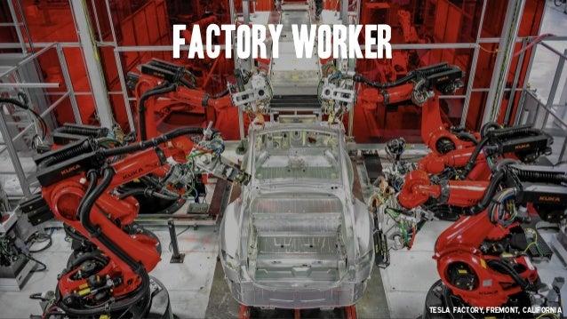 Factory Worker TESla factory, Fremont, California
