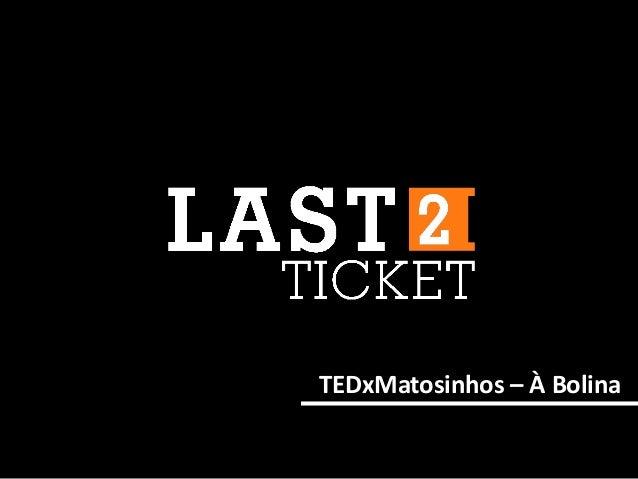 TEDxMatosinhos – À Bolina