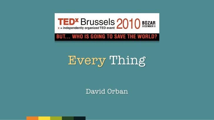Every Thing  David Orban