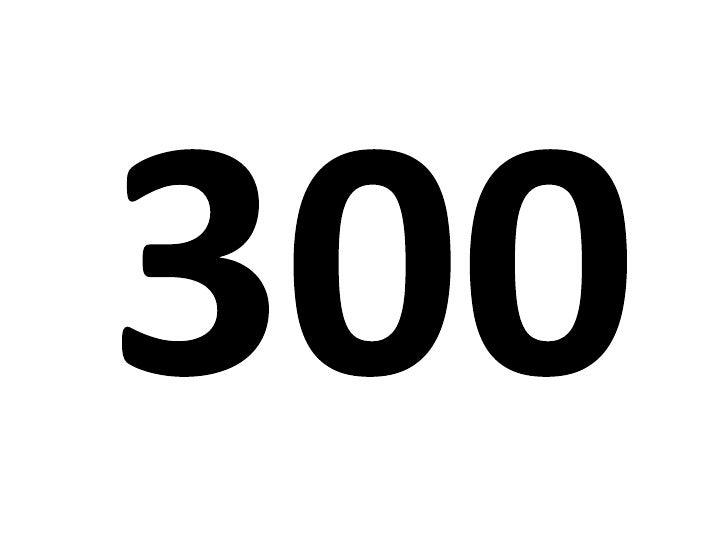 300<br />