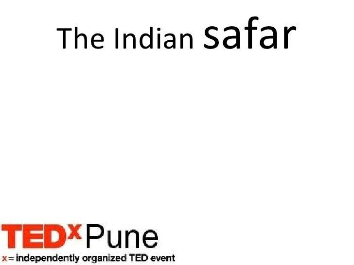 The Indian  safar