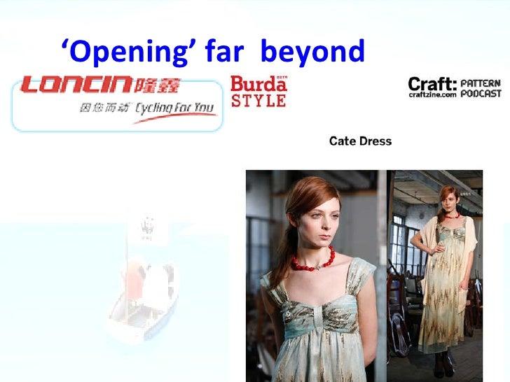 Opening beyond ' Opening' far  beyond