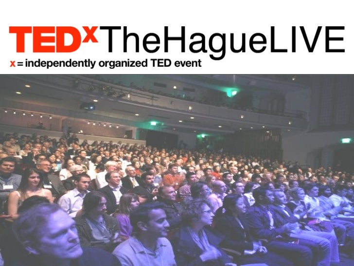 TEDxTheHagueLIVE….is helping introduce some of the most fascinating thinkers and doers to a world stage.TED is a global pl...