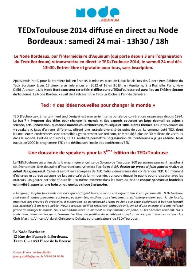 TEDxToulouse 2014 diffusé en direct au Node Bordeaux : samedi 24 mai - 13h30 / 18h Le Node Bordeaux, par l'intermédiaire d...