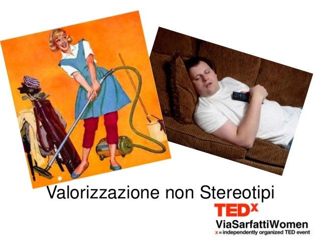 Valorizzazione non Stereotipi