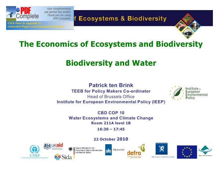 The Economics of Ecosystems and Biodiversity            Biodiversity and Water                      Patrick ten Brink     ...