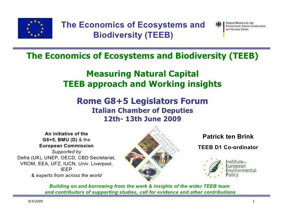 The Economics of Ecosystems and                             Biodiversity (TEEB)     The Economics of Ecosystems and Biodiv...