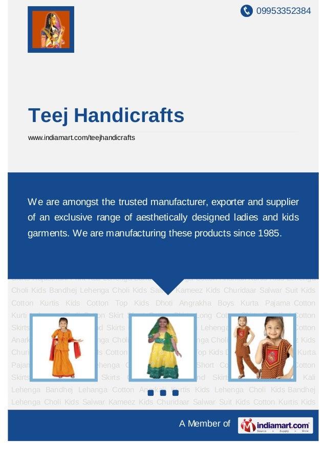 09953352384    Teej Handicrafts    www.indiamart.com/teejhandicraftsKids Lehenga Choli Kids Bandhej Lehenga Choli Kids Sal...
