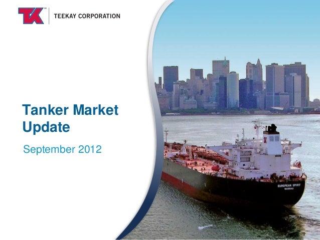 Tanker MarketUpdateSeptember 2012
