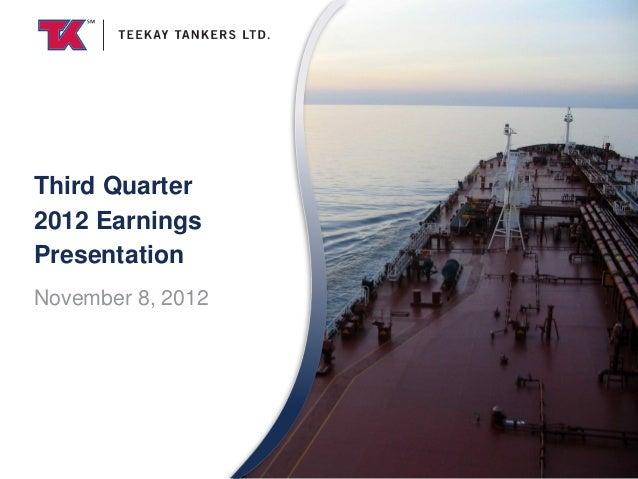 Third Quarter2012 EarningsPresentationNovember 8, 2012