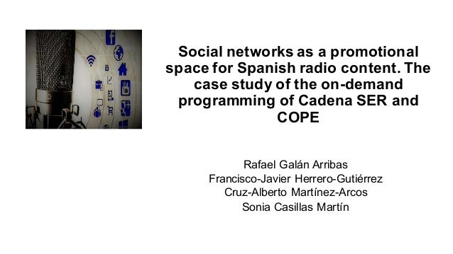 Social networks as a promotional space for Spanish radio content. The case study of the on-demand programming of Cadena SE...